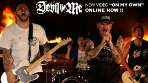 Devil In Me Release 'On My Own' Video