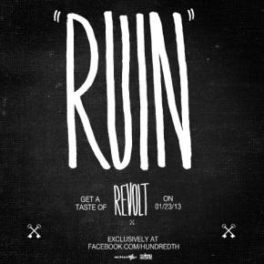 Hundredth Release New Track 'Ruin'