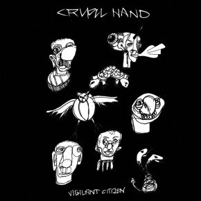 Cruel Hand Launch Pre-Orders For 7″