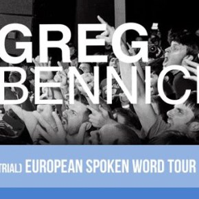Greg Bennick (Trial) Announces European Spoken Word Tour