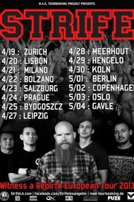 Strife Is Touring Europe NextMonth