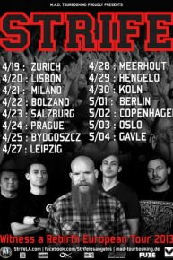 Strife Is Touring Europe Next Month