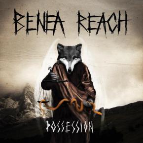 Review: Benea Reach –Possession