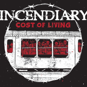 Review: Incendiary – Cost of Living