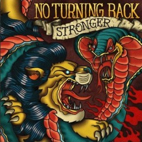 "No Turning Back To Re-Release ""Stronger"""