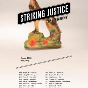 Presents: Striking Justice Announce European Tour