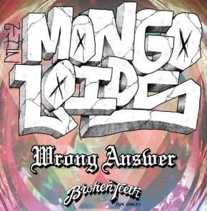 Presents: The Mongoloids Announce European Tour with WrongAnswer