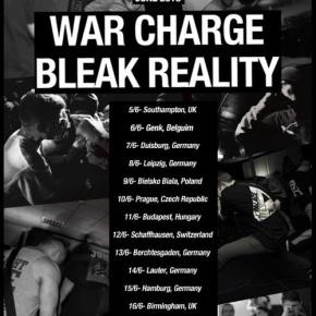 Presents: War Charge & Bleak Reality EuropeanTour