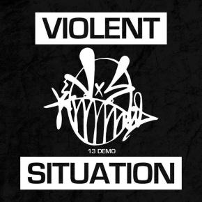 Violent Situation Release 5-TrackDemo