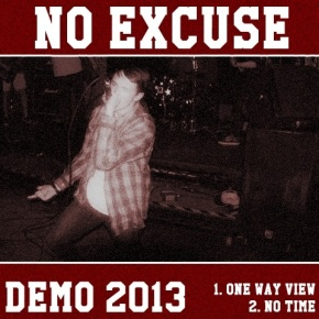 No Excuse Release New Demo