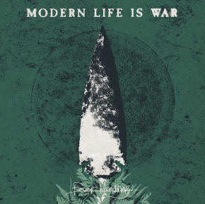 Album of the Month: Modern Life is War – FeverHunting