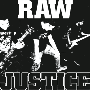 Review: Raw Justice – We Don't Need Your Friends