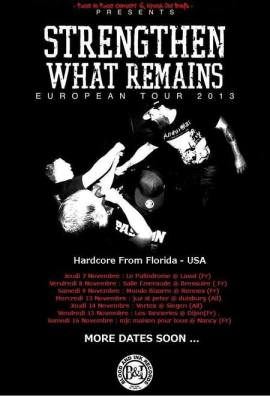 Strengthen What Remains Tour