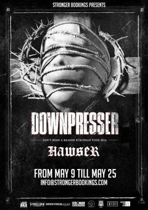 Presents: Downpresser To Tour Europe WithHawser
