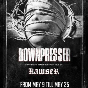 Presents: Downpresser To Tour Europe With Hawser