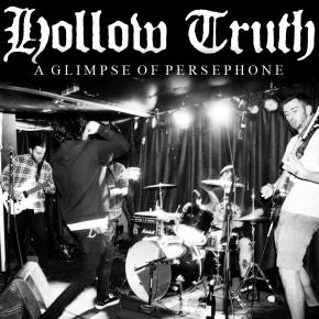 Hollow Truth Release New Track 'A Glimpse Of Persephone'