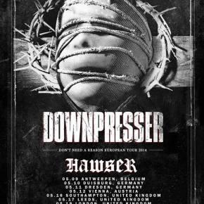Presents: Downpresser Announces First Dates EuropeanTour