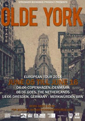 Presents: Olde York Announce EuropeanTour