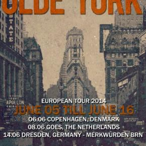 Presents: Olde York Announce European Tour