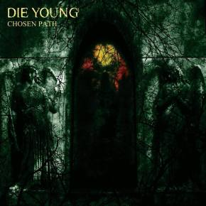 Review: Die Young – Chosen Path