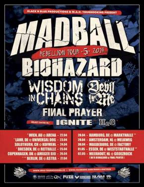 Rebellion Tour 2014 w/ Madball, Biohazard, Wisdom in Chains andothers