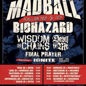 Rebellion Tour 2014 w/ Madball, Biohazard, Wisdom in Chains and others