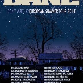 Bane Announce European SummerTour