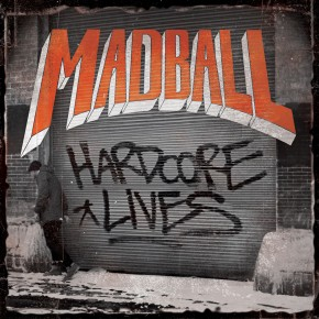"Madball Announce New Album ""Hardcore Lives"""