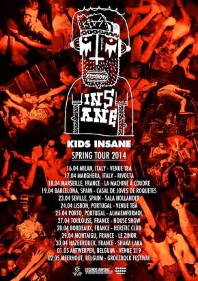 Presents: Kids Insane To Kick Off EuropeanTour