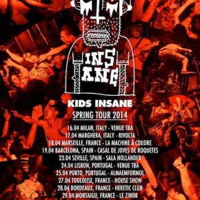 Presents: Kids Insane To Kick Off European Tour