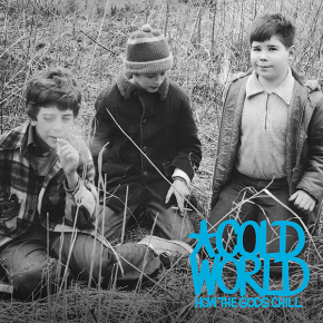Album of the Month: Cold World – How The GodsChill