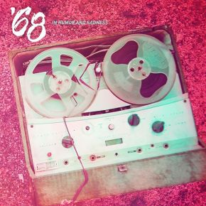 '68 Debuts New Song and Puts Up Pre-Orders