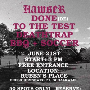 Presents: Backyard Hangz with HAWSER, Done, To The Test & Deathtrap