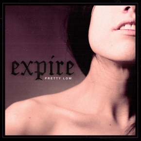 Review: Expire – Pretty Low
