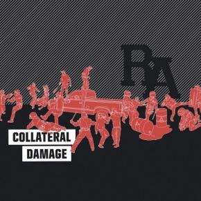 Album of the Month: Rude Awakening – CollateralDamage