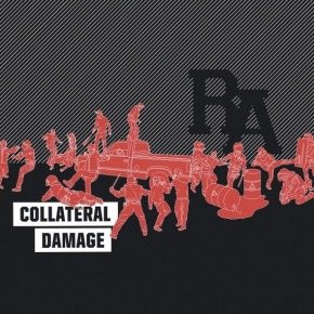 Album of the Month: Rude Awakening – Collateral Damage