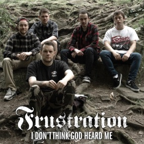 "Exclusive: Stream Frustration's New EP ""I Don't Think God Heard Me"""