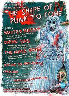 Presents: Fourth Edition of The Shape of Punk to Come with Wasted Bullet, Divine Sins and others