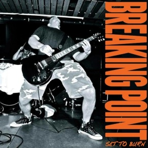 Review: Breaking Point – Set To Burn