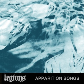 Review: Legions – Apparition Songs