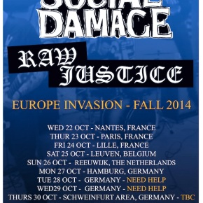 Presents: Social Damage and Raw Justice Preparing for European Tour