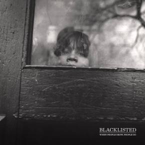 "Blacklisted Announce New LP ""When People Grow, People Go"""