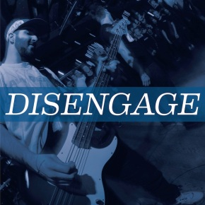 Disengage Release New Self-TitledEP