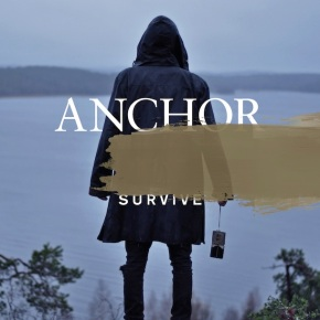 Anchor Release Video for 'Survive'