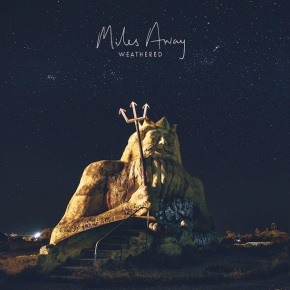 Miles Away Release New Song 'Let The Words Roll By'
