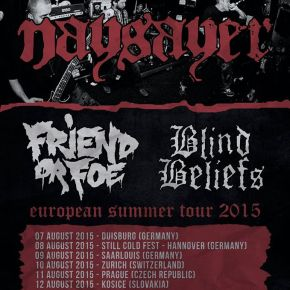 Naysayer Announce European Tour