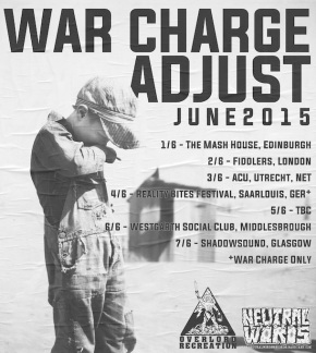 War Charge Announce European Tour with Adjust