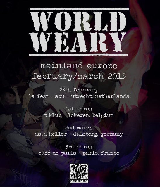 World Weary Tour