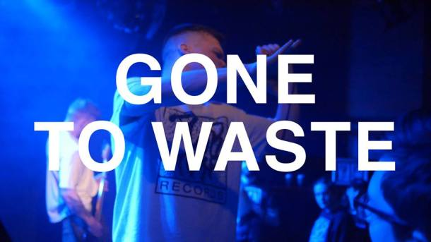 Gone To Waste