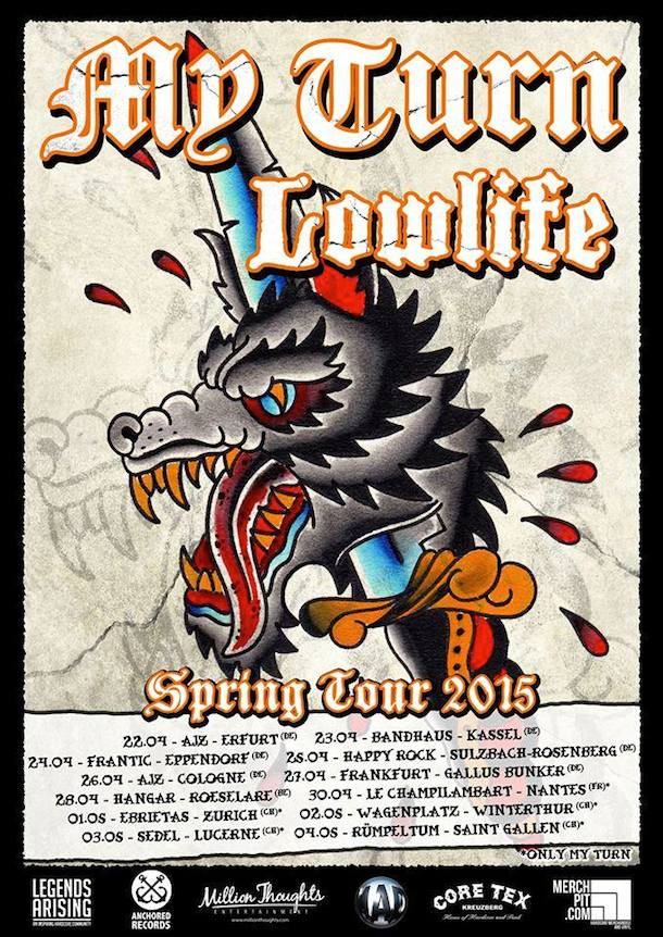 My Turn - Lowlife European tour